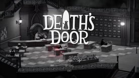 First Playthrough: Session 1 [Death's Door]