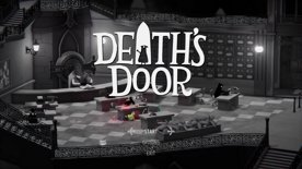 First Playthrough: Session 6 [Death's Door]