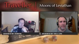 Traveller: Moons of Leviathan - Episode 09 (Part 2)