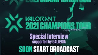 VCT Stage 3 - Playoffs Special Interview supported by GALLERIA