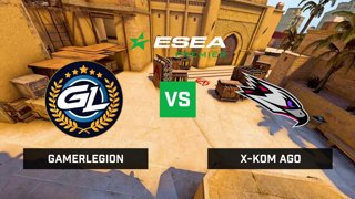 LIVE: GamerLegion vs x-kom AGO - ESEA Premier - EU Season 38