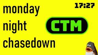 MONDAY NIGHT CHASEDOWN w/vandypants