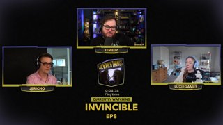 !WeWatchThings w/ @JERICHO & @LuxieGames Invincible 7&8  !jpedia | Follow us on Twitter: @itmeJP @DroppedFrames @WhiskeySweet @MCUcrew