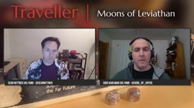 Traveller: Moons of Leviathan - Episode 08 (Part 1)