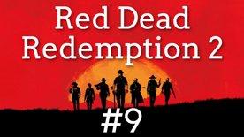 Red Dead Redemption II #9 část 1