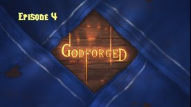 Godforged Episode 4: Fisherman's Woe