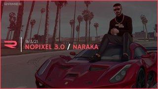 9/3/2021 - Ramee - Nopixel 3.0 / Naraka: Bladepoint