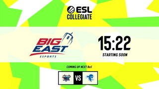 LIVE: ESL Collegiate - Big East Conference Spring Season Day 3
