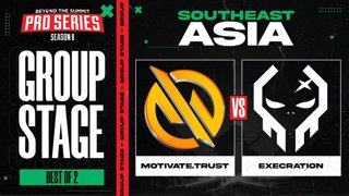 MG.Trust vs Execration Game 1 - BTS Pro Series 8 SEA: Group Stage w/ MLP & johnxfire
