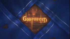 Godforged Episode 1: A Field of Worms