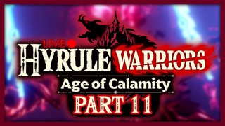 Hyrule Warriors: Age of Calamity :: Part 11
