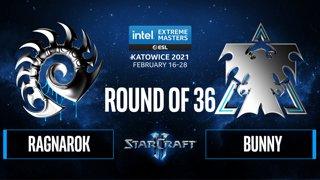 SC2 - RagnaroK  vs. Bunny - IEM Katowice 2021: Round of 36
