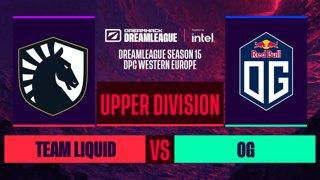 Dota2 - Team Liquid vs. OG  - Game 1 - DreamLeague S15 DPC WEU - Upper Division