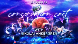 CONSERVATION CAST ep. 59 with Niko Ankergren for Play Rescue Zoo