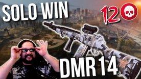 Solo Win   12 Kills   DMR14