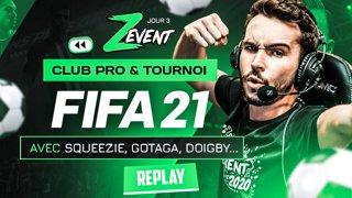 CLUB PRO & TOURNOI sur FIFA 21 au #ZEVENT2020 ! (avec Squeezie, Gotaga, Doigby...)