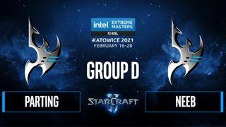 SC2 - PartinG vs. Neeb - IEM Katowice 2021 - Group D
