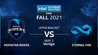 CS:GO - Eternal Fire vs. Movistar Riders [Vertigo] Map 2 - IEM Fall Closed Qualifiers 2021 - Europe - Upper Bracket