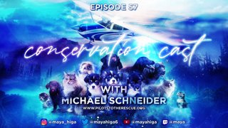 CONSERVATION CAST ep. 57 with Michael Schneider for Pilots to the Rescue