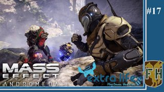 Extra Life 2017 (Mass Effect: Andromeda - Multiplayer #02)