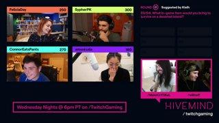 Hivemind Gameshow w/ MoistCr1TiKaL & WillNeff | ft / Felicia Day / SypherPK / ConnorEatsPants / Amy Okuda