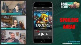 Black Library Book Club – Space Marine Conquests: Apocalypse