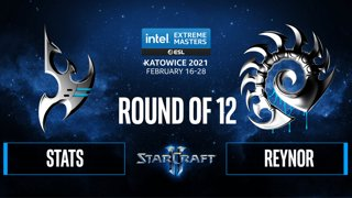 SC2 - Stats vs. Reynor - IEM Katowice 2021 - Round of 12