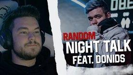 První a totál random night podcast w/ @_donids - Hudba, Vztahy, Zážítky atd..