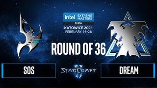 SC2 - sOs vs. Dream - IEM Katowice 2021: Round of 36