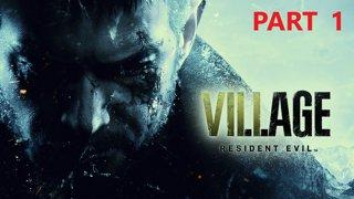 Resident Evil Village - Part 1