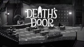 First Playthrough: Session 2 [Death's Door]