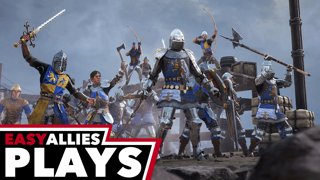 Easy Allies Plays Chivalry 2- And They Say Chivalry is Dead