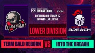 Dota2 - Into The Breach vs. Team Bald Reborn - Game 2 - DreamLeague S15 DPC WEU - Lower Division
