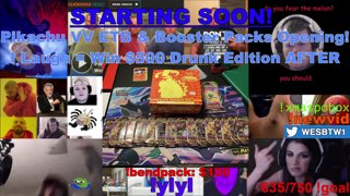 VOD Pokemon Opening! Pikachu ETB & Boosters! - I Laugh = Win $500 !ylyl Drunk Edition AFTER! |!bendpack|
