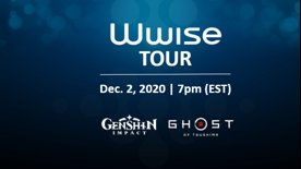 Highlight: Wwise Tour Online | Sound as Storytelling