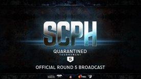 SCPH Quarantined #5 Round 5 Broadcast