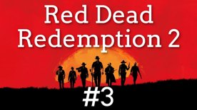 🚂 Okradli jsme vlak, stálo to za to? 💰 Red Dead Redemption II #3