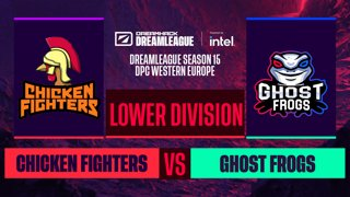 Dota2 - Chicken Fighters vs. Ghost frogs - Game 1 - DreamLeague S15 DPC WEU - Lower Division