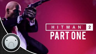 Hitman 2 (Let's Play) PART ONE