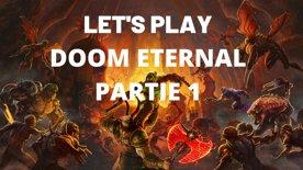 LET'S PLAY : Doom Eternal - Partie 1