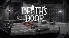 First Playthrough: Final Session [Death's Door]
