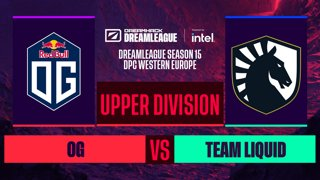 Dota2 - Team Liquid vs. OG  - Game 2 - DreamLeague S15 DPC WEU - Upper Division