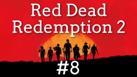 🌡️ Konec Arthrura a začátek nového příběhu 📗 Red Dead Redemption II #8