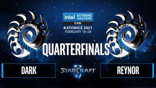 SC2 - Dark vs. Reynor - IEM Katowice 2021 - Quarterfinals