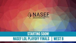 Highlight: NASEF LoL Playoff Finals - West A