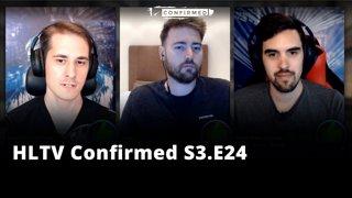 HLTV Confirmed S3.E24