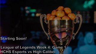 Highlight: NASEF League of Legends Week 4: HCHS Esports vs High-Caliber