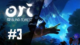 Ori and the Blind Forest | First feel #3