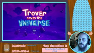 Pip Plays! Trover Saves the Universe