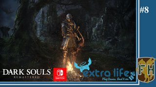 Dark Souls Remastered (Switch) || Extra Life 2018 (Live Stream) #08